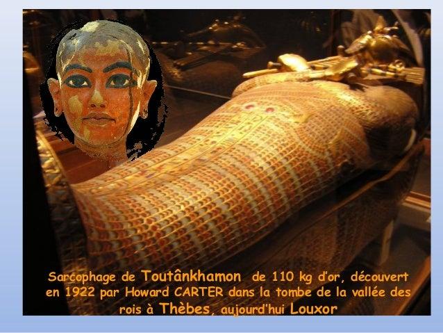 Sarcophage de Toutânkhamon de 110 kg d'or, découverten 1922 par Howard CARTER dans la tombe de la vallée des           roi...