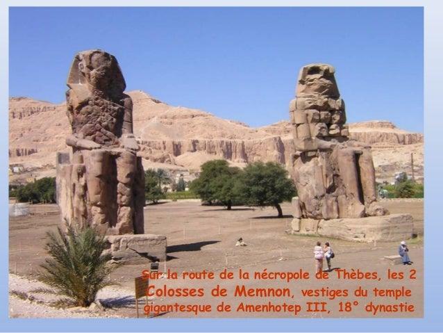 Sur la route de la nécropole de Thèbes, les 2 Colosses de Memnon, vestiges du templegigantesque de Amenhotep III, 18° dyna...