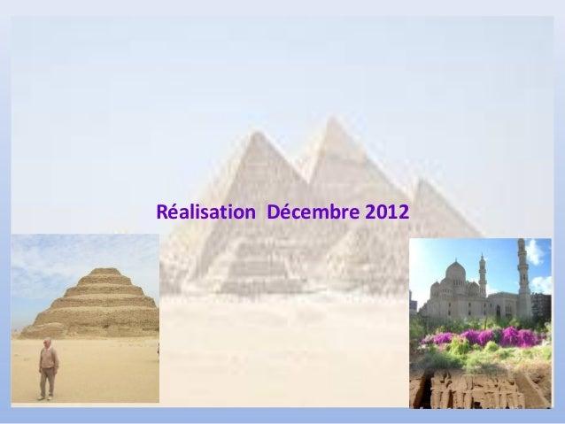 Réalisation Décembre 2012