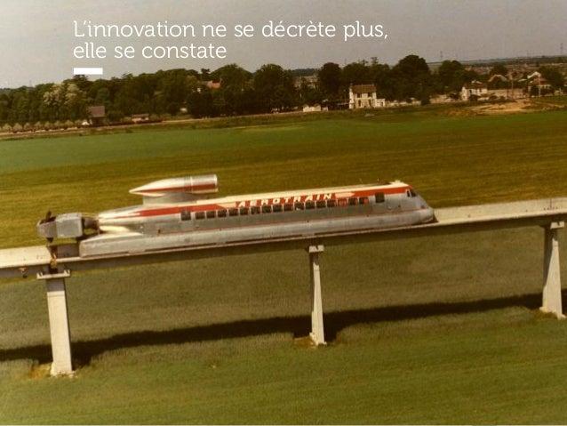 www.15marches.fr L'innovation ne se décrète plus, elle se constate