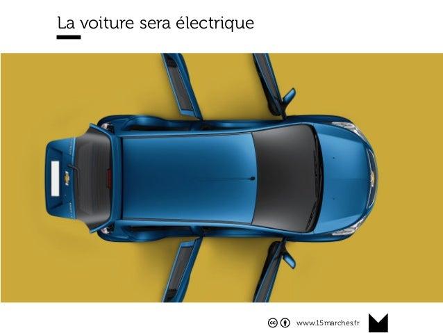 www.15marches.fr La voiture sera électrique