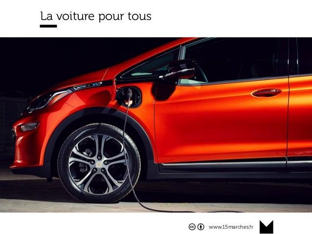 www.15marches.fr La voiture pour tous