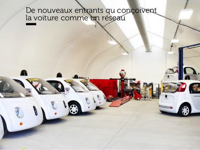www.15marches.fr De nouveaux entrants qu conçoivent la voiture comme un réseau