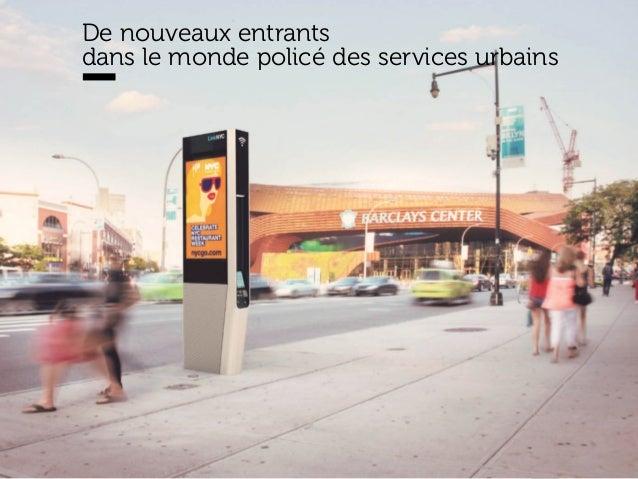 www.15marches.fr De nouveaux entrants dans le monde policé des services urbains