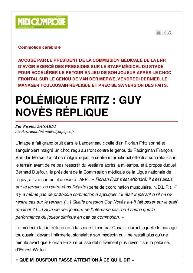 Commotion cérébrale ACCUSÉ PAR LE PRÉSIDENT DE LA COMMISSION MÉDICALE DE LA LNR D'AVOIR EXERCÉ DES PRESSIONS SUR LE STAFF ...