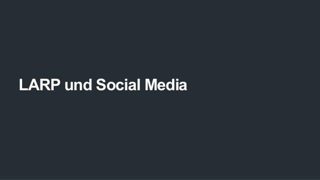 LARP und Social Media