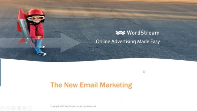 & WordStream C,  1 Online Advertising Made Easy ~ g 3  The New Email Marketing