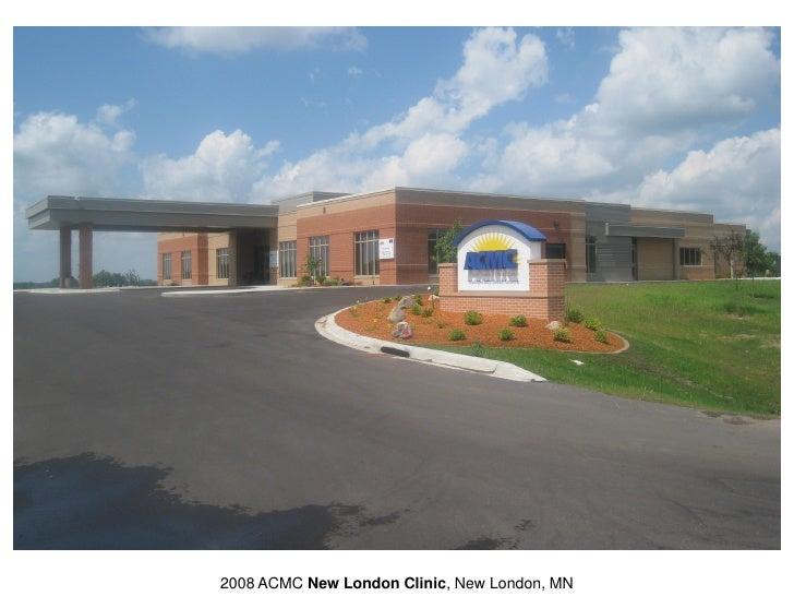2008 ACMC New London Clinic, New London, MN