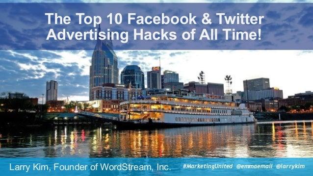 #SocialPro #XXa @SpeakerName The Top 10 Facebook & Twitter  Advertising Hacks of All Time! Larry Kim, Founder of WordStre...