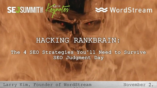 HACKING RANKBRAIN: The 4 SEO Strategies You'll Need to Survive SEO Judgment Day