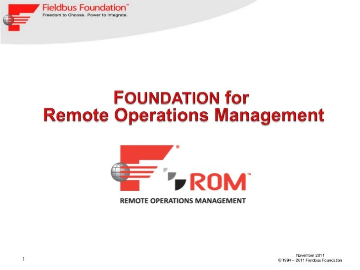 November 20111   © 1994 – 2011 Fieldbus Foundation