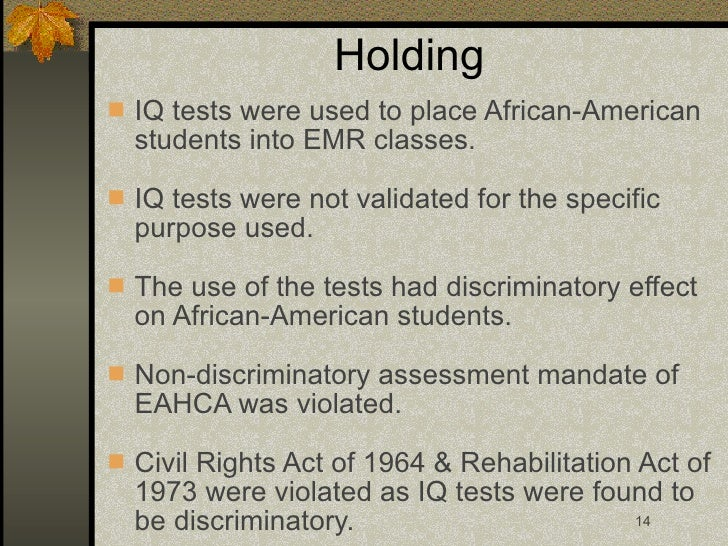 larry p v riles In this article, major laws, regulations, court cases, policies and practices related to intelligence testing of african american students in california are reviewed a california department of.