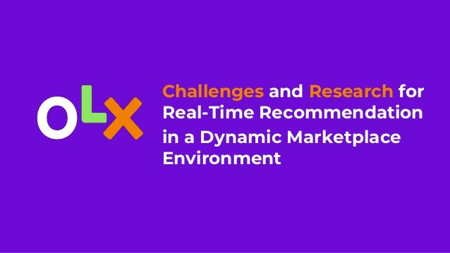 Challenges and Research for Real-Time Recommendation in a Dynamic Marketplace Environment