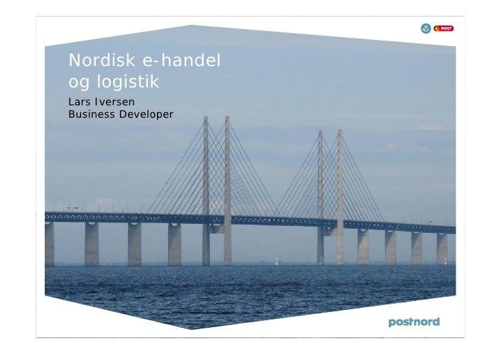 Nordisk e-handelog logistikLars IversenBusiness Developer