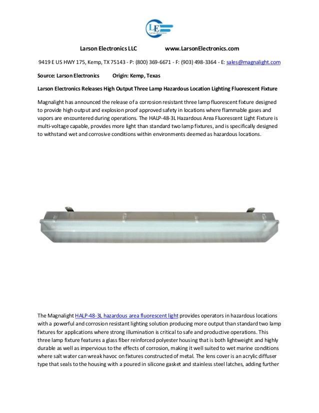Larson Electronics LLC www.LarsonElectronics.com 9419 E US HWY 175, Kemp, TX 75143 - P: (800) 369-6671 - F: (903) 498-3364...