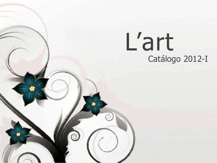 L'art  Catálogo 2012-I