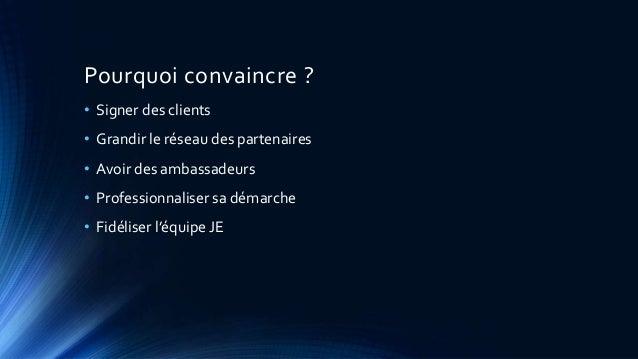L'art de convaincre en Junior Entreprise Slide 2