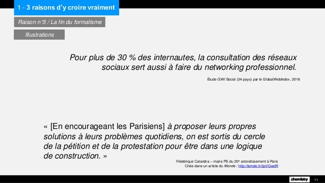 « [En encourageant les Parisiens] à proposer leurs propres solutions à leurs problèmes quotidiens, on est sortis du cercle...