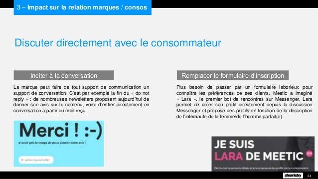 Discuter directement avec le consommateur La marque peut faire de tout support de communication un support de conversation...