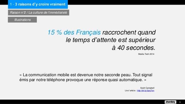 « La communication mobile est devenue notre seconde peau. Tout signal émis par notre téléphone provoque une réponse quasi ...
