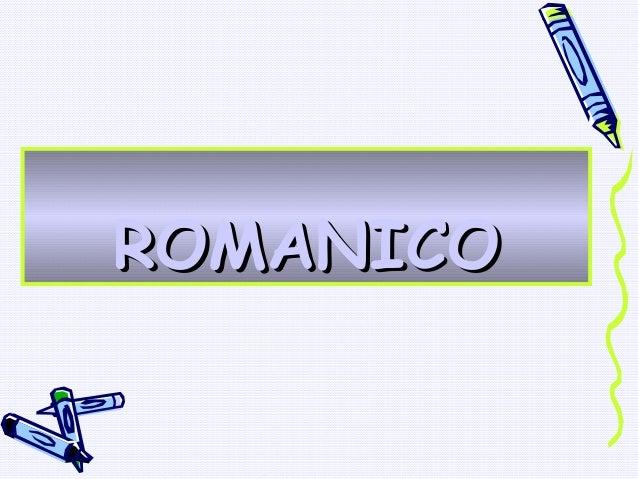 ROMANICOROMANICO