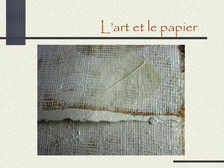 L'art et le papier