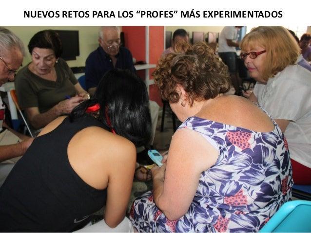"""NUEVOS RETOS PARA LOS """"PROFES"""" MÁS EXPERIMENTADOS"""