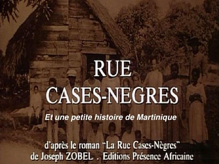 Et une petite histoire de Martinique<br />