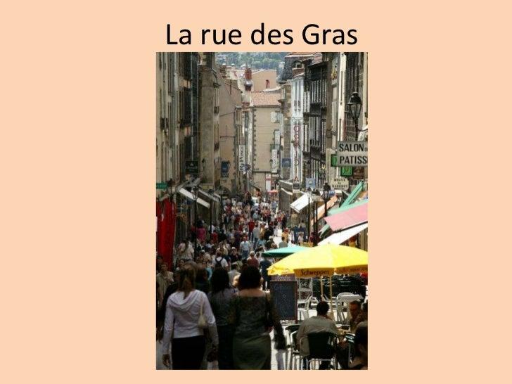 La rue des Gras<br />