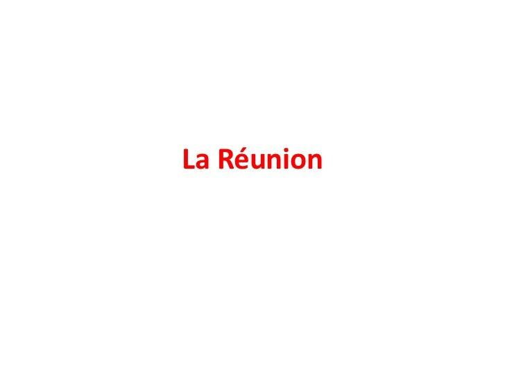 La Réunion<br />