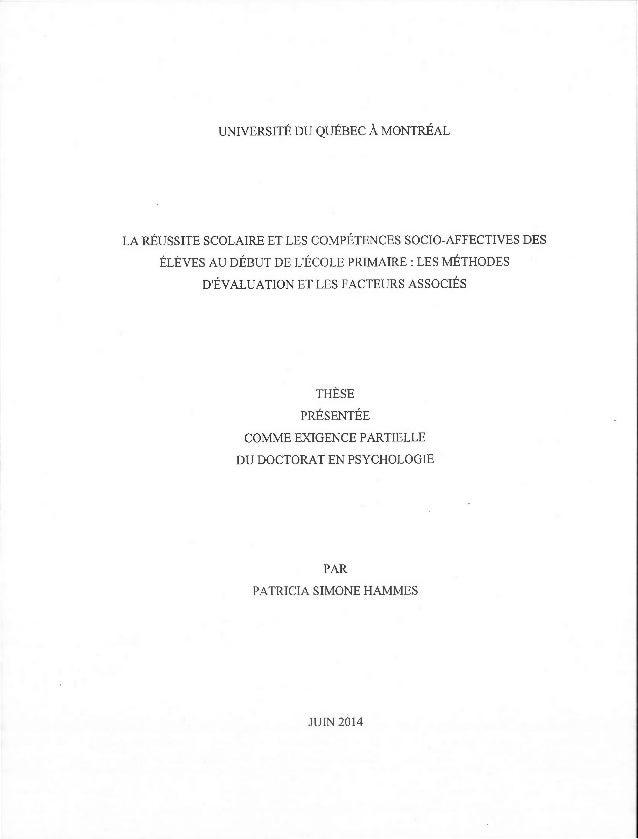 UNIVERSITÉ DU QUÉBEC À MONTRÉAL LA RÉUSSITE SCOLAIRE ET LES COMPÉTENCES SOCIO-AFFECTIVES DES ÉLÈVES AU DÉBUT DE L'ÉCOLE PR...
