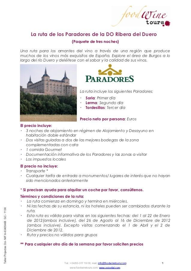 La ruta de los Paradores de la DO Ribera del Duero                                                                        ...