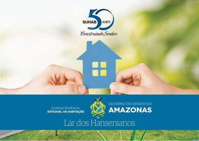 Superintendência Estadual de Habitação Lar dos Hansenianos