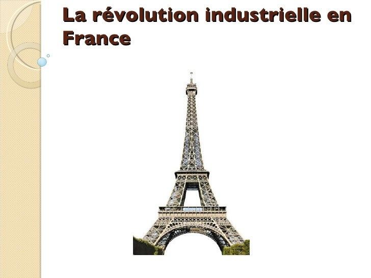 La révolution industrielle en France