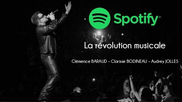 La révolution musicale Clémence BARAUD – Clarisse BODINEAU – Audrey JOLLES