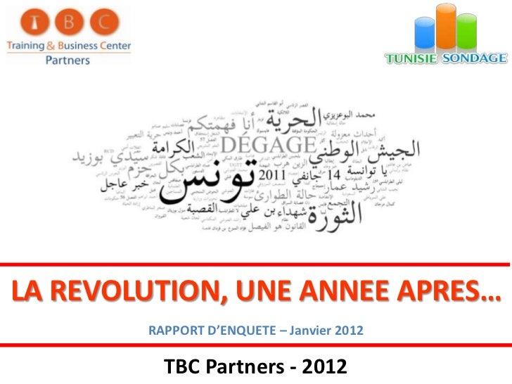 LA REVOLUTION, UNE ANNEE APRES…        RAPPORT D'ENQUETE – Janvier 2012          TBC Partners - 2012