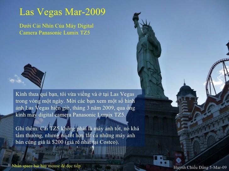 Las Vegas Mar-2009 Dưới Cái Nhìn Của Máy Digital Camera Panasonic Lumix TZ5 Huỳnh Chiếu Đẳng 5-Mar-09 Nhấn space bar hay m...