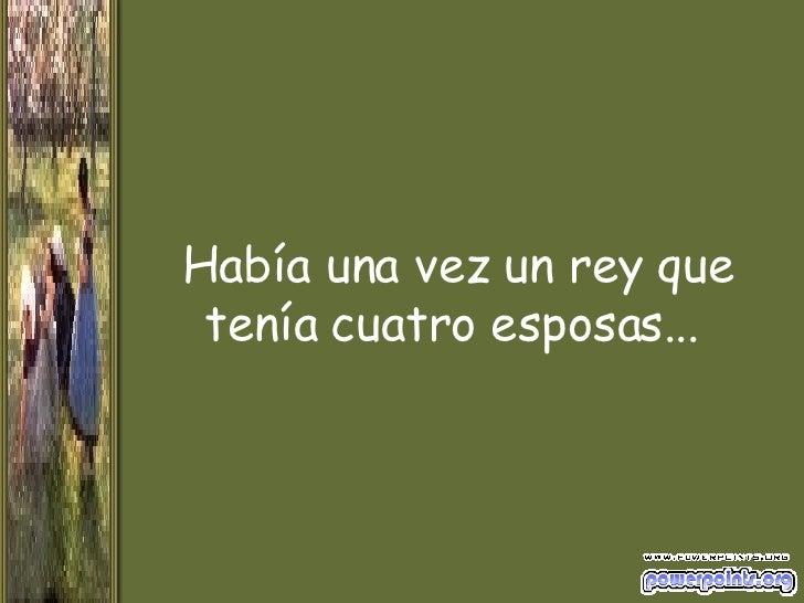 Las Cuatro Esposas (The four wives)  Slide 3