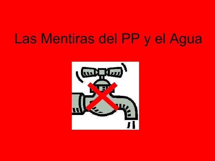 Las Mentiras del PP y el Agua