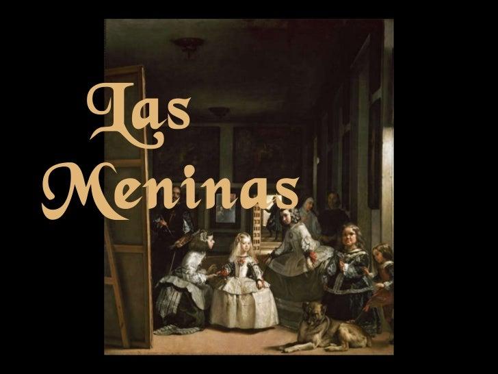 <ul><ul><li>Las  Meninas </li></ul></ul>