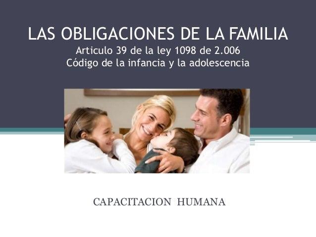 Las Obligaciones De La Familia
