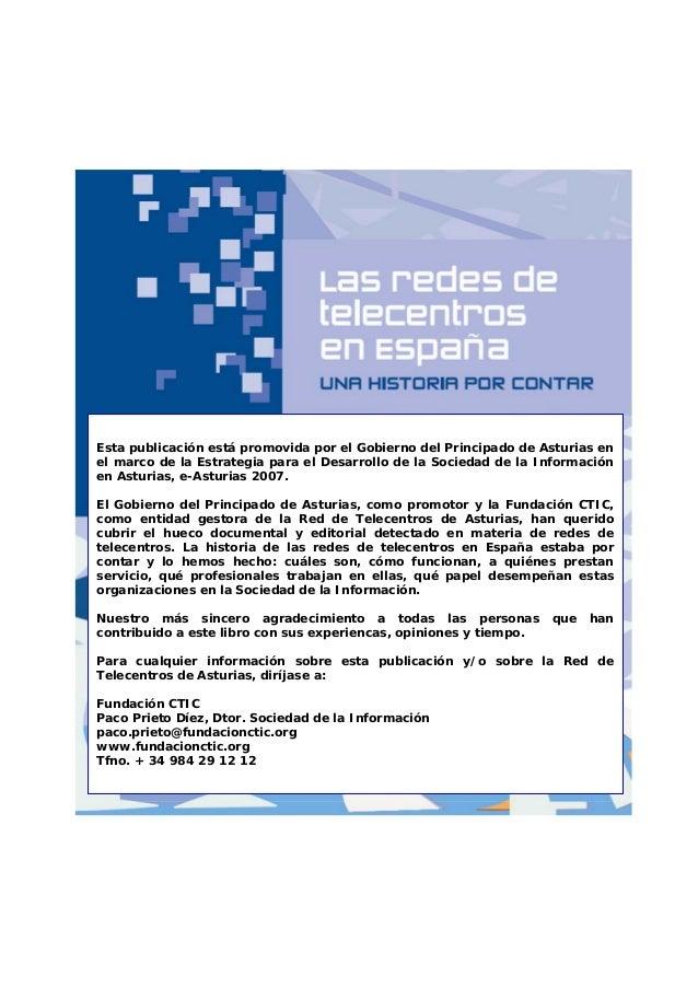 Esta publicación está promovida por el Gobierno del Principado de Asturias en el marco de la Estrategia para el Desarrollo...