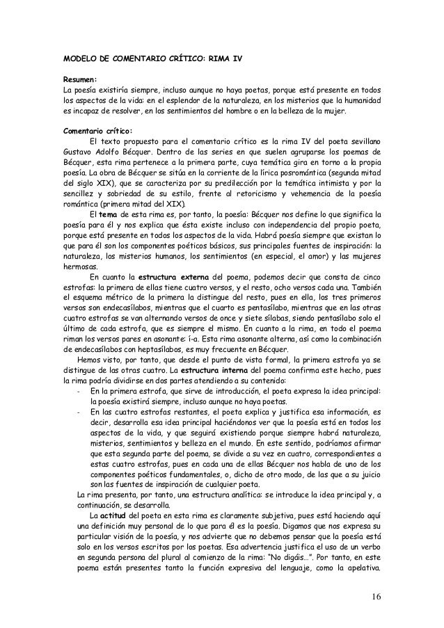 16  MODELO DE COMENTARIO CRÍTICO: RIMA IV  Resumen:  La poesía existiría siempre, incluso aunque no haya poetas, porque es...