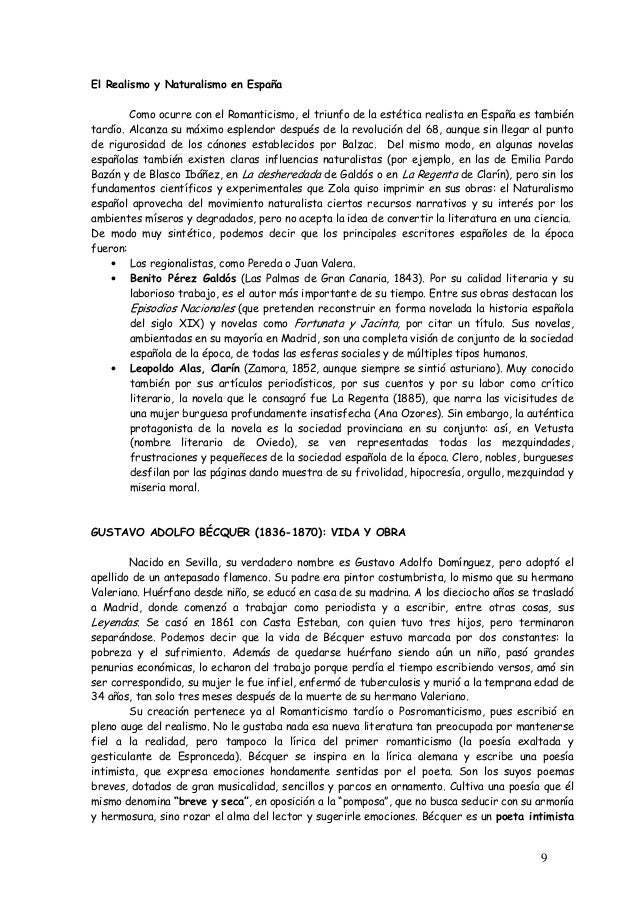 9  El Realismo y Naturalismo en España  Como ocurre con el Romanticismo, el triunfo de la estética realista en España es t...