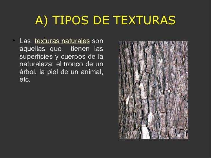 Las texturas for Veta artistica definicion