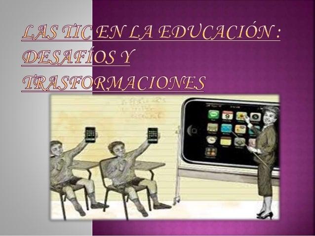Llegan a la educación por:  Por una Admiración mas que por una necesidad  Se cree que arreglaran varios de los problemas...