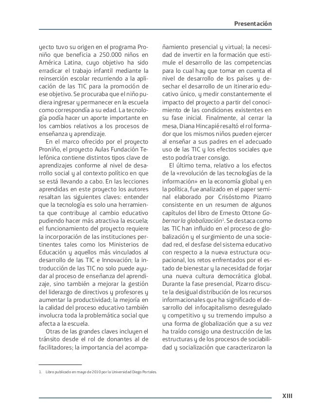 XIII Presentación yecto tuvo su origen en el programa Pro- niño que beneficia a 250.000 niños en América Latina, cuyo obje...