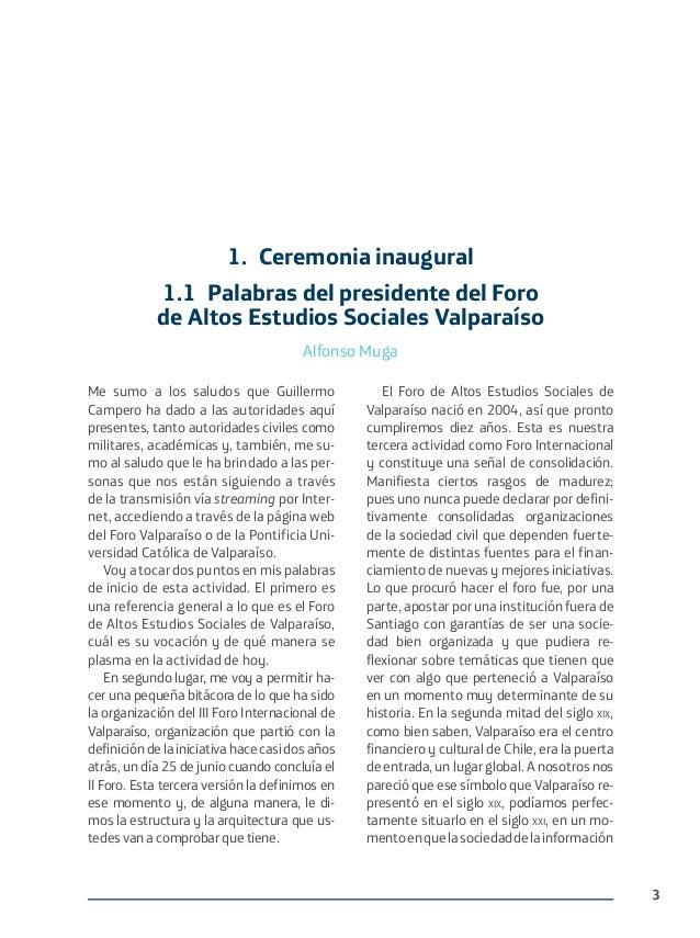 3 Me sumo a los saludos que Guillermo Campero ha dado a las autoridades aquí presentes, tanto autoridades civiles como mil...