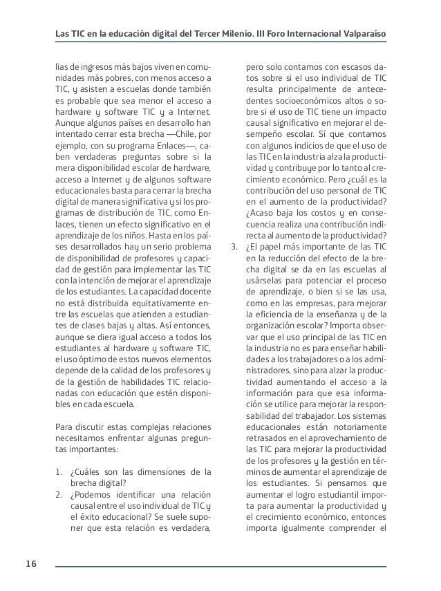 16 Las TIC en la educación digital del Tercer Milenio. III Foro Internacional Valparaíso lias de ingresos más bajos viven ...
