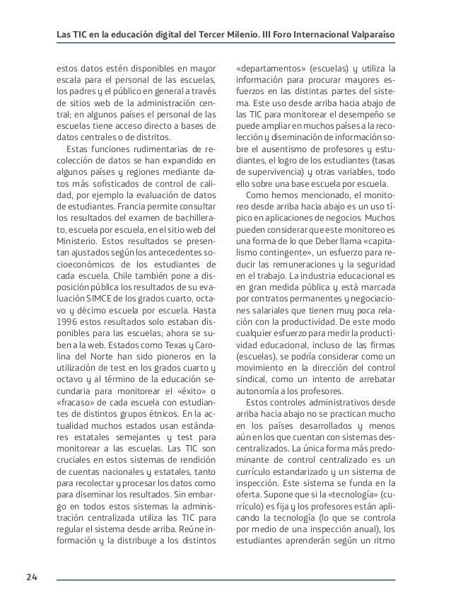 24 Las TIC en la educación digital del Tercer Milenio. III Foro Internacional Valparaíso estos datos estén disponibles en ...